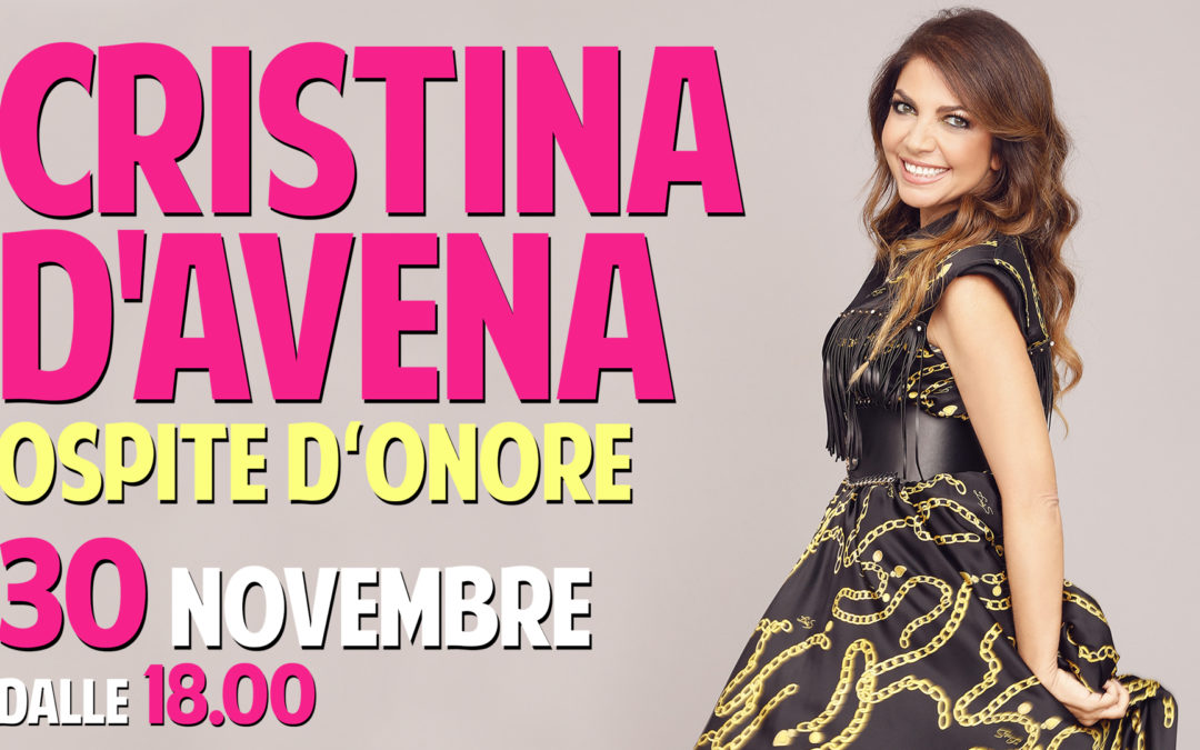 Cristina D'Avena Ospite d'Onore